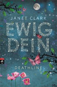 Janet Clark - Ewig dein