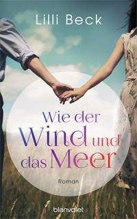 Lilli Beck - Wie der Wind und das Meer