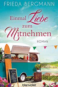 Frieda Bergmann - Einmal Liebe zum Mitnehmen