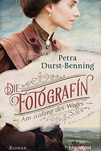 Petra Durst-Benning - Die Fotografin - Am Anfang des Weges