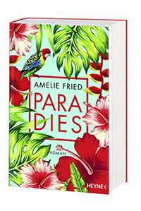 Amelie Fried - Paradies