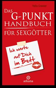 Yella Cremer - Das G-Punkt-Handbuch für Sexgötter